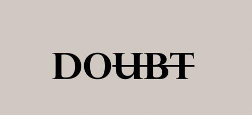 doubt - do